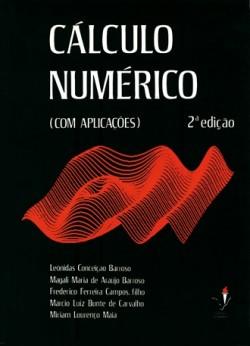 Cálculo Numérico (Com Aplicações) - 2ª Edição