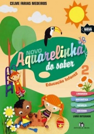 Aquarelinha do Saber - Integrado Infantil 2