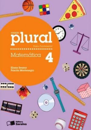 Coleção Plural Matemática 4º Ano - 1ª Edição