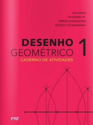 Desenho Geométrico Atividades Volume 1