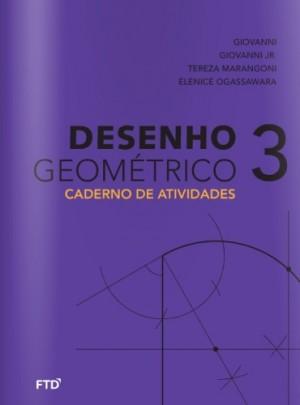 Desenho Geométrico Atividades Volume 3