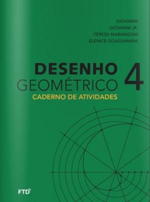 Desenho Geométrico Atividades Volume 4