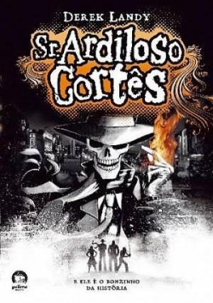 SR. Ardiloso Cortêz