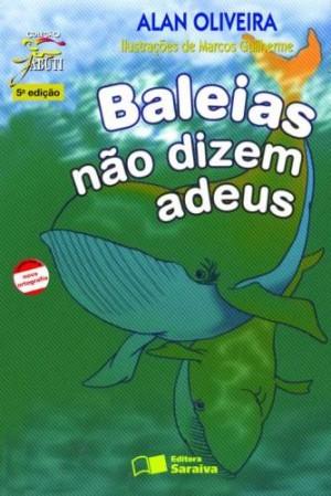Baleias Não Dizem Adeus - Coleção Jabuti