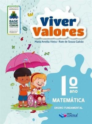 Viver Valores Matemática 1º Ano - 2019