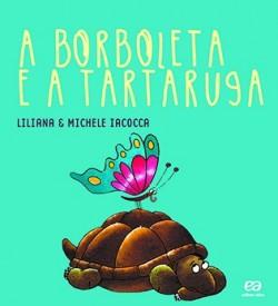A Borboleta e a Tartaruga - Coleção Labirinto