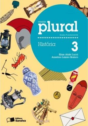 Coleção Plural História 3º Ano - 1ª Edição