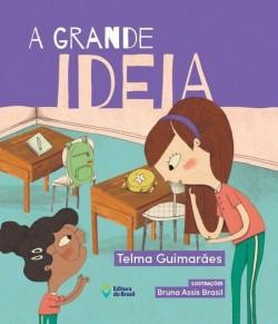 A Grande Ideia