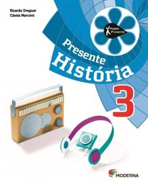 Projeto Presente História 3º Ano - 4ª Edição