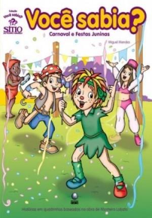 Carnaval e Festas Juninas