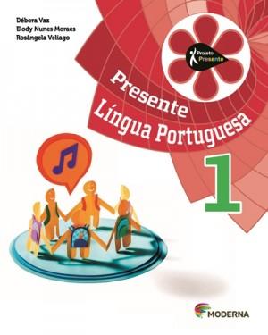 Projeto Presente Português 1º Ano - 4ª Edição
