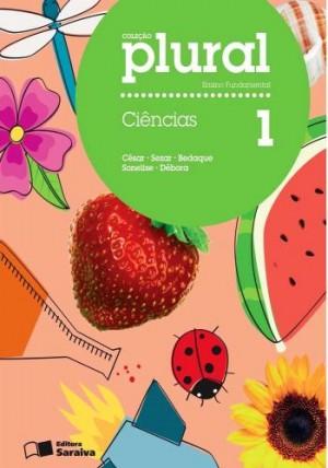 Coleção Plural Ciências 1º Ano - 1ª Edição