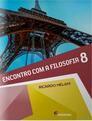 Encontro Com a Filosofia 8º Ano - 1ª Edição