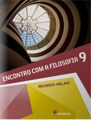 Encontro Com a Filosofia 9º Ano - 1ª Edição