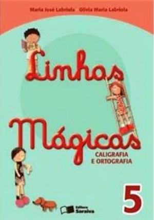 Linhas Mágicas Caligrafia e Ortografia 5º Ano - 6 Edição