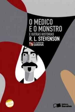 O Médico e o Monstro - Clássicos Saraiva