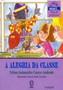 Alegria da Classe, A