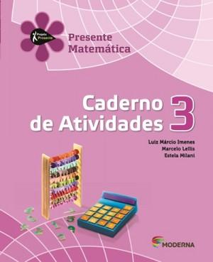 Projeto Presente Matemática Caderno de Atividades 3º Ano