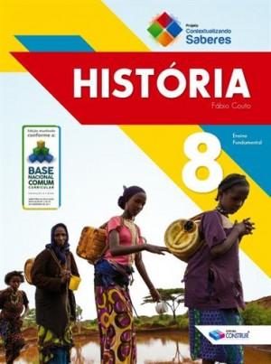 Contextualizando Saberes História 8º Ano