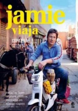 Jamie viaja... Variações fáceis de pratos clássicos