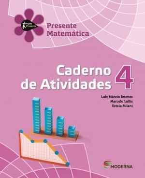 Projeto Presente Matemática Caderno de Atividades 4º Ano