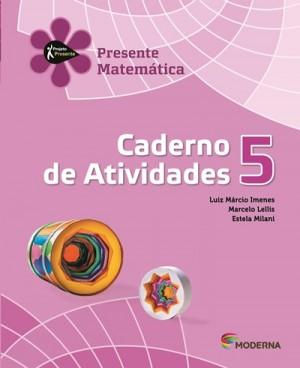 Projeto Presente Matemática Caderno de Atividades 5º Ano