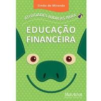 Atividades Lúdicas para Educção Financeira
