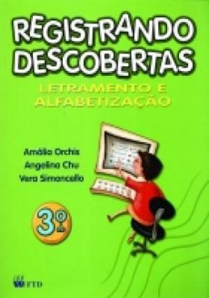 Registrando Descobertas - Português 3º Ano - 1ª Edição