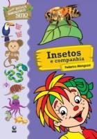 Bichos Brasileiros - Insetos e companhia