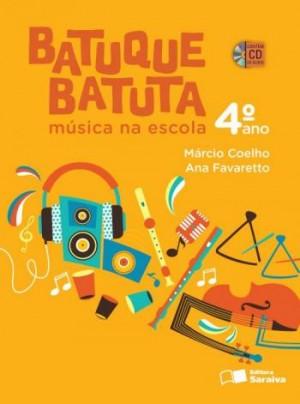 Batuque Batuta 4º Ano - 2ª Edição