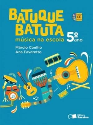 Batuque Batuta 5º Ano - 2ª Edição
