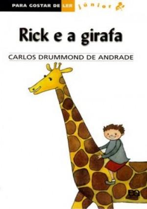 Rick e a Girafa - Coleção Para Gostar de Ler Junior