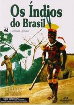 Índios do Brasil, Os