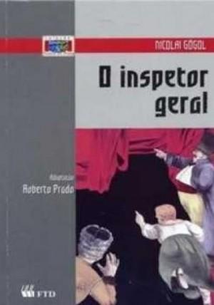 Inspetor Geral, O - Coleção Teatro em Prosa