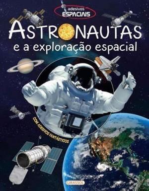 Adesivos Espaciais - Astronautas e a Exploração Espacial