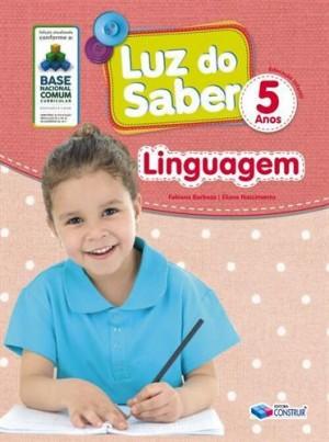 Luz do Saber Linguagem 5 Anos - 2019