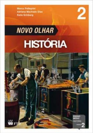 Novo Olhar - História Volume 2