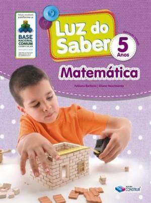 Luz do Saber Matemática  5 Anos - 2019