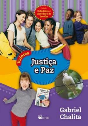 Valores - Justiça e Paz - Coleção Cidadania e Liberdade de Escolha