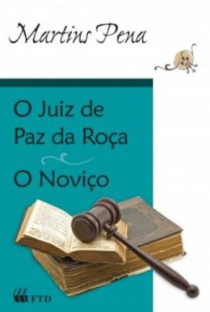 O Juiz de Paz da Roça: O Noviço