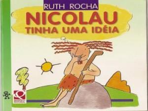 Nicolau Tinha Uma Ideia