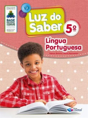 Luz do Saber Língua Portuguesa 5º Ano - 2019