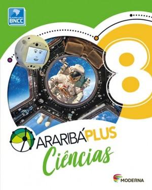 Arariba Plus Ciências 8º Ano - 5ª Edição