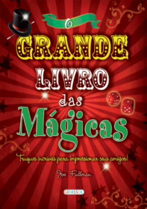 Grande Livro das Mágicas