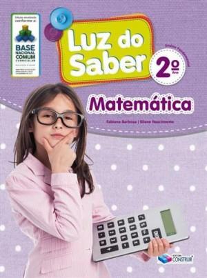 Luz do Saber Matemática 2º Ano - 2019