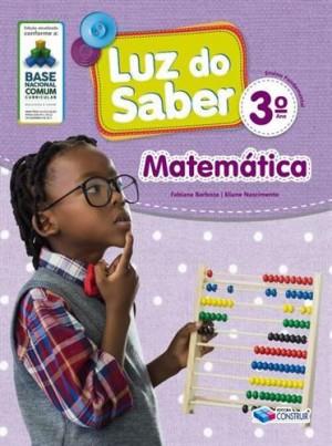 Luz do Saber Matemática 3º Ano - 2019