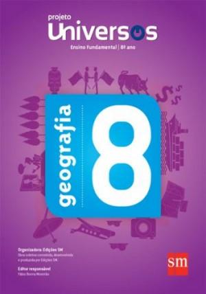 Projeto Universos - Geografia 8º Ano - 2ª Edição