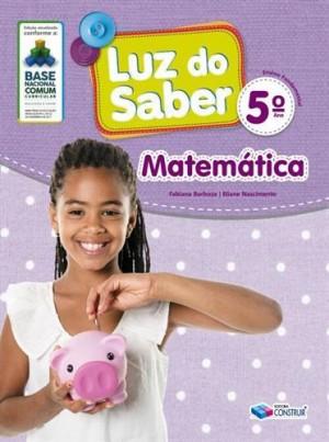 Luz do Saber Matemática 5º Ano - 2019