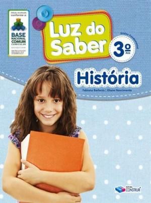 Luz do Saber História 3º Ano - 2019