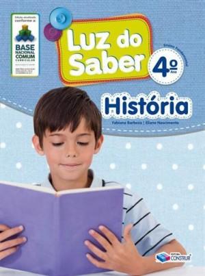 Luz do Saber História 4º Ano - 2019